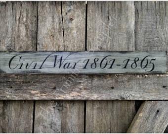 Civil War Sign, War Between the States, North and South, Civil War Decor