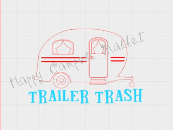 Trailer Trash Camper Garbage Can Sticker Decal Svg From