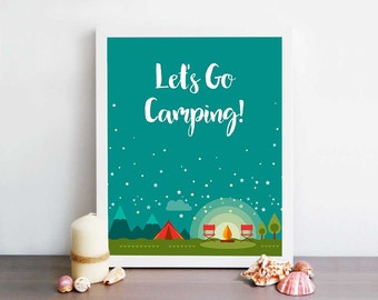 Nursery Printable, Wall Art, Let's go camping, Kids Room Print, Camping, Tent and Fire, stars, adventure quote gift for boy instant download