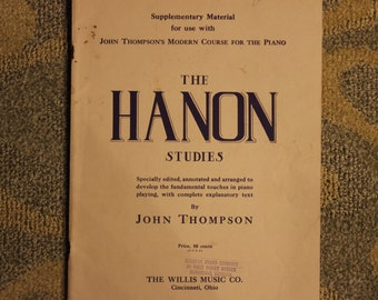The Hanon Studies | Supplementary Material for Use With John Thompson's Modern Course for the Piano - Sheet Music Instructional - Circa 1938