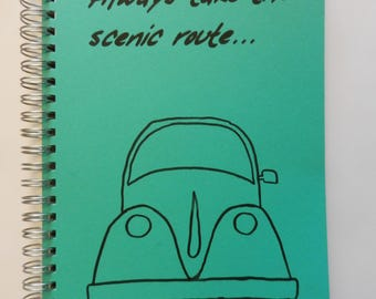 Always Take TheScenic Route Bullet Journal