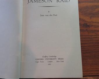 The  Jameson Raid by Jean van der Poel Oxford University Press 1951