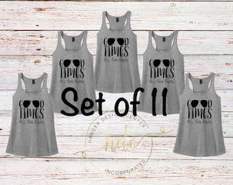 SET OF 11 Good Times and Tan Lines Tank Tops/Bachelorette Party Shirts/Vacation Shirts/Girl's Night Out Tanks