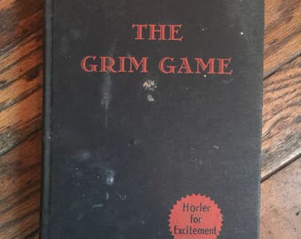 Vintage 1936 The Grim Game Book by Sydney Horler