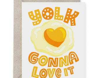 Yolk Gonna Love It A2 Greeting Card