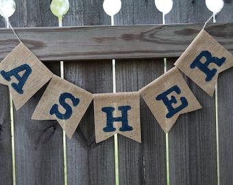 Baby Burlap Banner / Custom Burlap Banner / Baby Name Banner / Birthday Banner