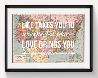 United States Map, Wall Art, Valentines Gift, Map of United States, Leaving Gift, Travel, Home Quote, Love Quote, US Map, Wedding Gift, 8x10