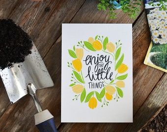 Enjoy the Little Things, Seasonal Decor Spring, Illustration, Yellow Floral, Tulips, Encourage, Easter Decoration, Art Print, hand lettering
