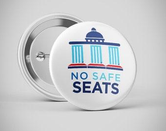 "2.25"" Button | No Safe Seats | Pinback Button | Badge | NoSafeSeats | AllTheDamnSeats"