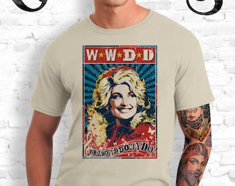 WWDD  What Would Dolly Do? Sand T-Shirt. Sand Color. Dolly Parton. Knoxville. Nashville. Tennessee. TN