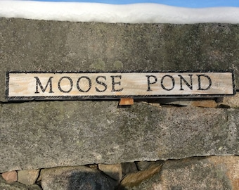 Moose Pond hemlock wood sign