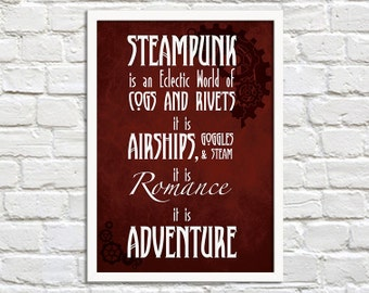 SALE A3 Print - Steampunk Is Adventure - Steampunk Art Print Poster - Wall Decor, Inspirational Print, Home Decor, Gift,