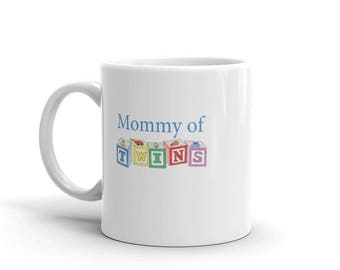 Mommy of Twins Mug, mother of twins tea mug, twin coffee mug, new twin mama, twin mommy gift,mom of twins gift,mother's day mug