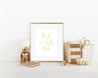 Rub A Dub Dub, Real Foil Print, Bathroom Print, Bathroom Decor,