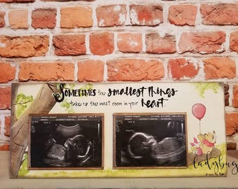 """Sometimes the smallest things take up the most room in your Heart"""". 16x7"""" block, hand painted. Sonogram pics. Babies.  Ladybug Design by Eu."""