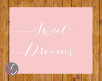 Sweet Dreams Blush Wall Art Girls Bedroom Nursery Decor Printable 8x10 Digital JPG Instant Download (155)