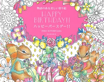 Happy Birthday Beautiful coloring book with a story for adult Japanese Twins Chipmunks go to a party Colouring Book by Inko Kotoriyama