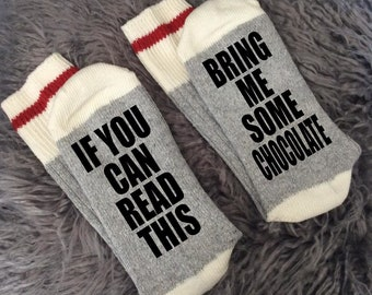 Chocolate-Bring Me Chocolate-Chocolate Gifts-If You Can Read This Socks-Gifts for Her-Mom Gifts-Birthday Gifts-Funny Socks-Novelty Socks