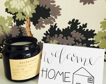Welcome Home / custom calligraphy card