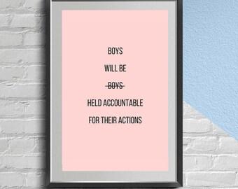 Boys Will Be Boys - Feminist Wall Art
