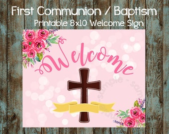 Printable First Communion Welcome Sign, First Communion Sign, My First First Communion DIY Sign, Girl First Communion Welcome Printable Sign