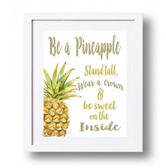 Kitchen Art Kr: Be A Pineapple Stand Tall Pineapple Printable Watercolor