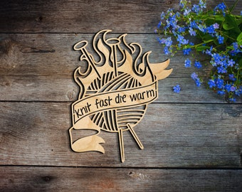 Knit Fast die warm sign wall decor - Wall Hanging - Home Decor - Porch Decor - wood hanging wall art sign decoration birch knitting gift die