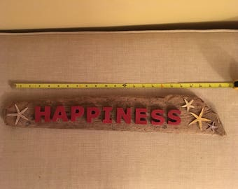 HAPPINESS Driftwood Sign