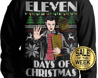 Ugly Christmas sweater Eleven Days of Christmas --  pullover sweatshirt -- s m l xl xxl xxxl