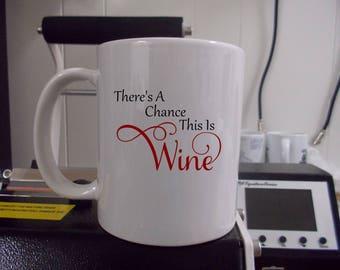 Custom made coffee mug this is wine coffee rum and tequilla