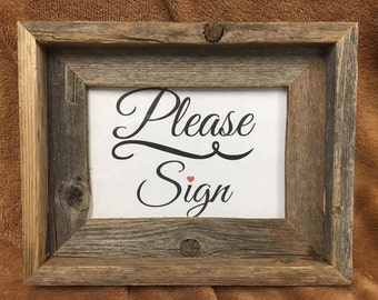 Please Sign Rustic Sign - FRAME NOT INCLUDED