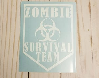 Zombie Survival Team Decal Vinyl • Bio hazard • Zombies • Decal Car Decal • Laptop Decal • Pick your size! Pick your color!