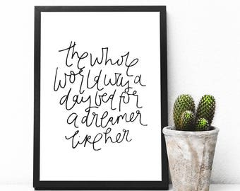 The Whole World Was A Dreamer Like Her Print