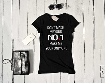 """T-shirt for Woman """"NO 1"""""""