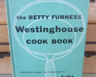Vintage 1954 the Betty Furness Westinghouse Cook Book First Printing Sage Green Decorative Covers