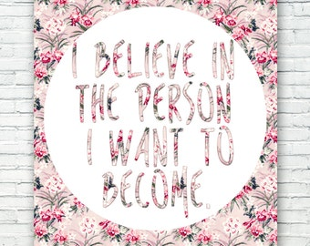 """Lana Del Rey """"I believe in the person I want to become"""" Quote Art Print"""