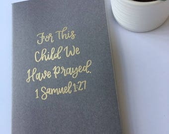 For This Child We Have Prayed | 1 Samuel | Prayer Journal | Mama Journal | Mom Journal | Pregnancy Log | Baby Journal | Baby Shower Gift
