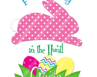 Easter Bunny Fastest Bunny in the Hunt Digital Download for iron-ons,heat transfers, T-Shirts, Onesies, Bibs, Towels, Aprons, DIY YOU PRINT