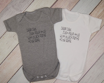 Dear Dad, Bodysuit - Boys Funny One Piece - Girls Funny Bodysuit - Pair with Black Pants - Funny Baby Bodysuit - Funny Kids Shirt