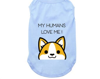Corgi Dog Tank - My humans love me - Dog Tank Top