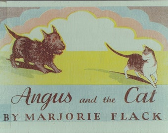Angus and the Cat by Marjorie Flack, Scottie dog, Scotty dog, Scottish terrier, cat book, dog book, picture book, childrens book, pet book