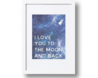 Childrens Art Print, Love You To The Moon, Nursery print, Childrens print, Home décor, wall art, Rocket, Space, Birthday Gift, Digital Print