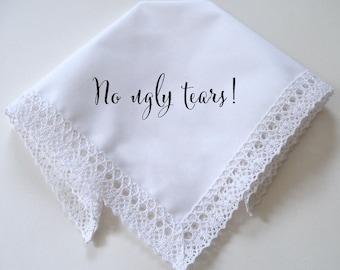 Wedding handkerchief, No ugly tears, printed handkerchief, wedding gift, gift boxed