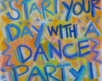 Dance Party Quote Painting
