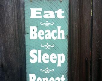 beach sign,  beach decor,Eat sleep beach repeat sign, beach house decor, surf decor, ocean sign, beach cottage, hawaii theme, 31