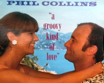 """PHIL COLLINS A Groovy Kind Of Love 1988 Uk Issue 12"""" 2 Track Maxi Vinyl Single Record Pop 1980s Film Buster Genesis VST1117"""