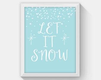 Let It Snow Printable, Winter Printable Art, Christmas Decor, Snowflake Print, Holiday Art Christmas Poster 8 x 10 Instant Download