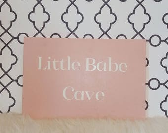 Little Babe Cave, nursery sign