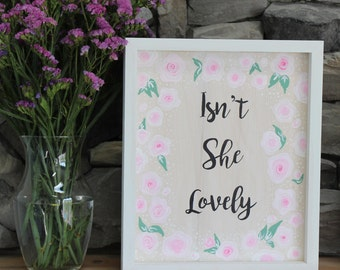 Isn't She Lovely | Custom  Wooden Sign | Nursery Wall Art | Nursery Sign | New Baby Gift | Baby Shower Gift | Baby Girl Sign | Baby Room Art