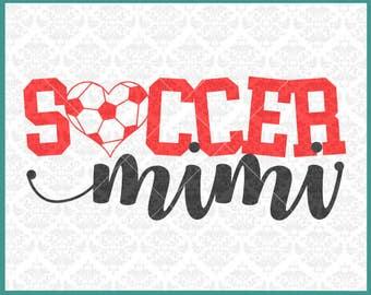 CLN0333 Soccer MiMi Grandma MeMaw Granny Family Shirt SVG DXF Ai Eps PNG Vector INstant Download Commercial Cut File Cricut Silhouette